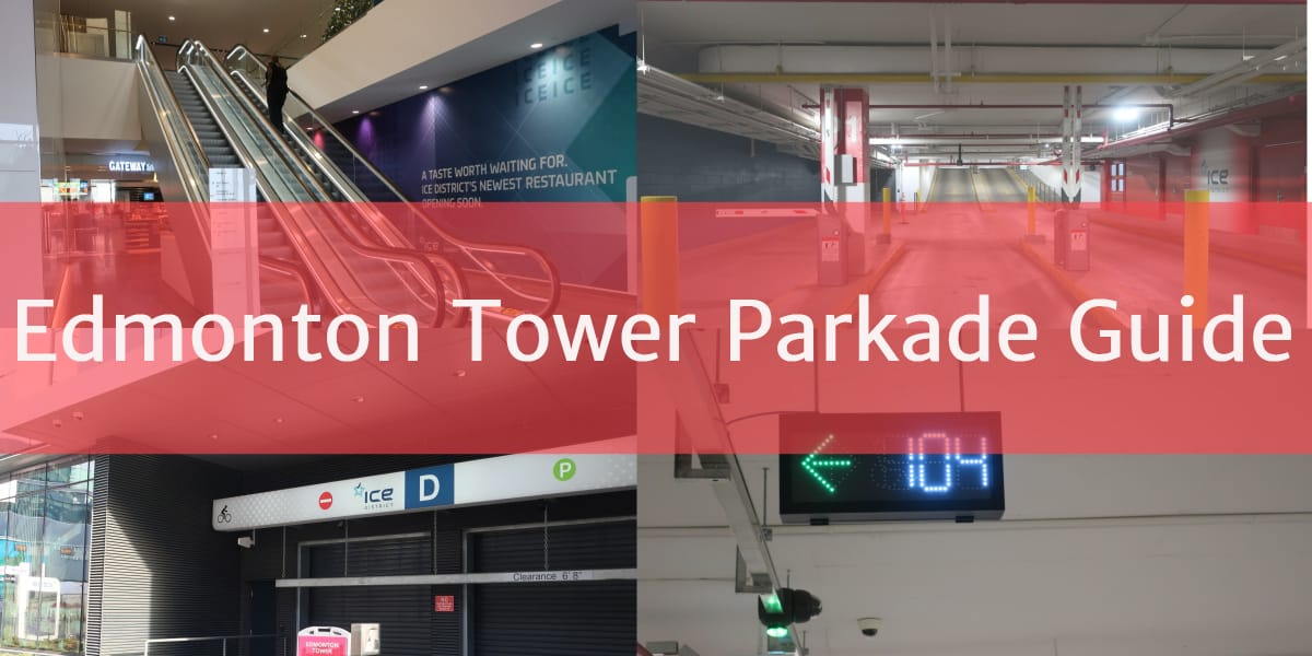 Edmonton Tower Parkade Header Edmonton Parking Guide