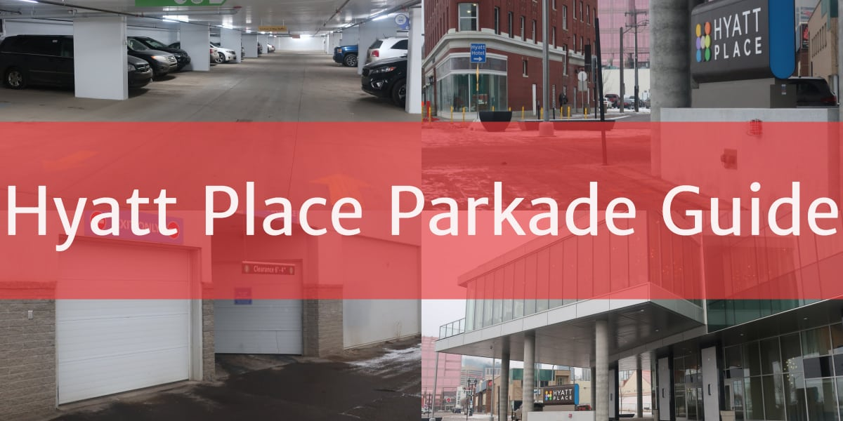 Hyatt Place Parkade Header Edmonton Parking Guide