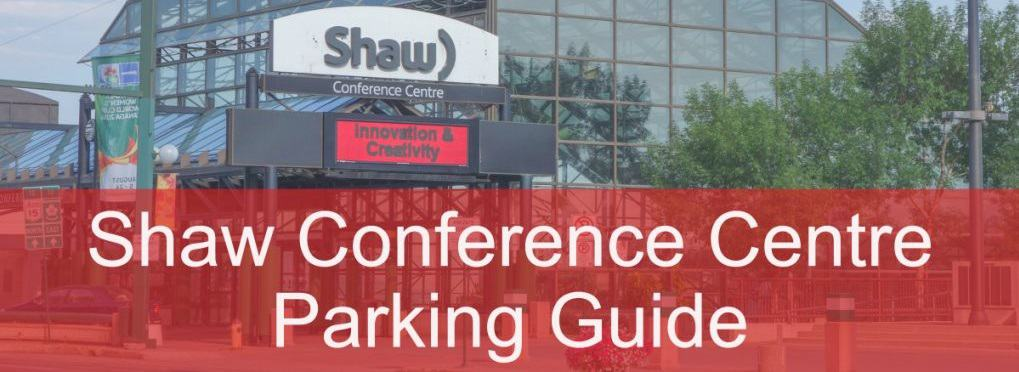 Shaw-Conference-Centre-Header-Edmonton-Parking-Guide