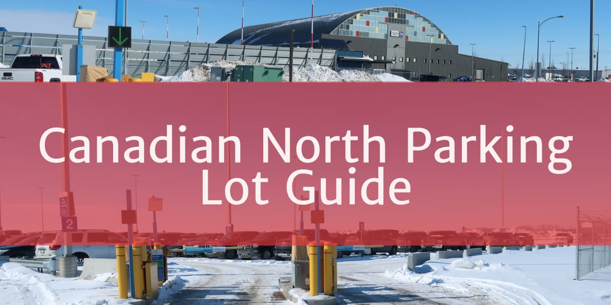 Canadian North Parking Lot Header Edmonton Parking Guide