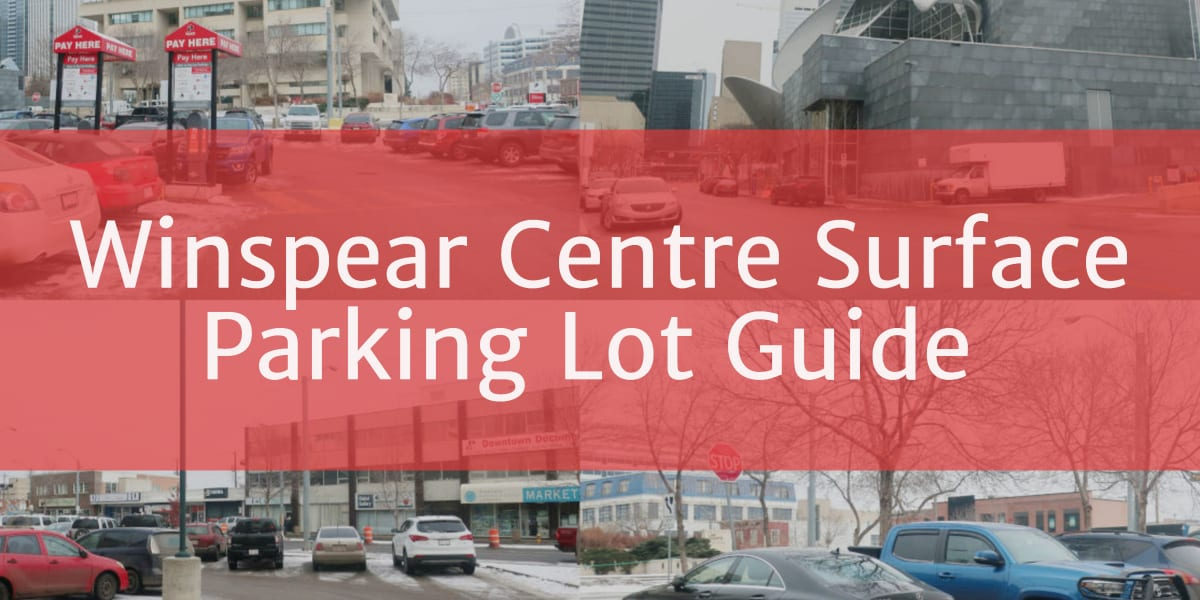 Winspear Centre Surface parking lot header Edmonton Parking Guide