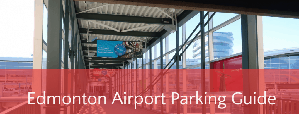 Edmonton Airport Parking Guide Header Edmonton Parknig Guide
