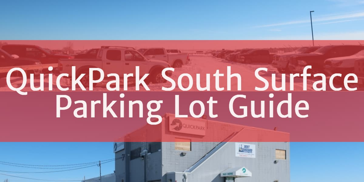 QuickPark South Header Edmonton Parking Guide
