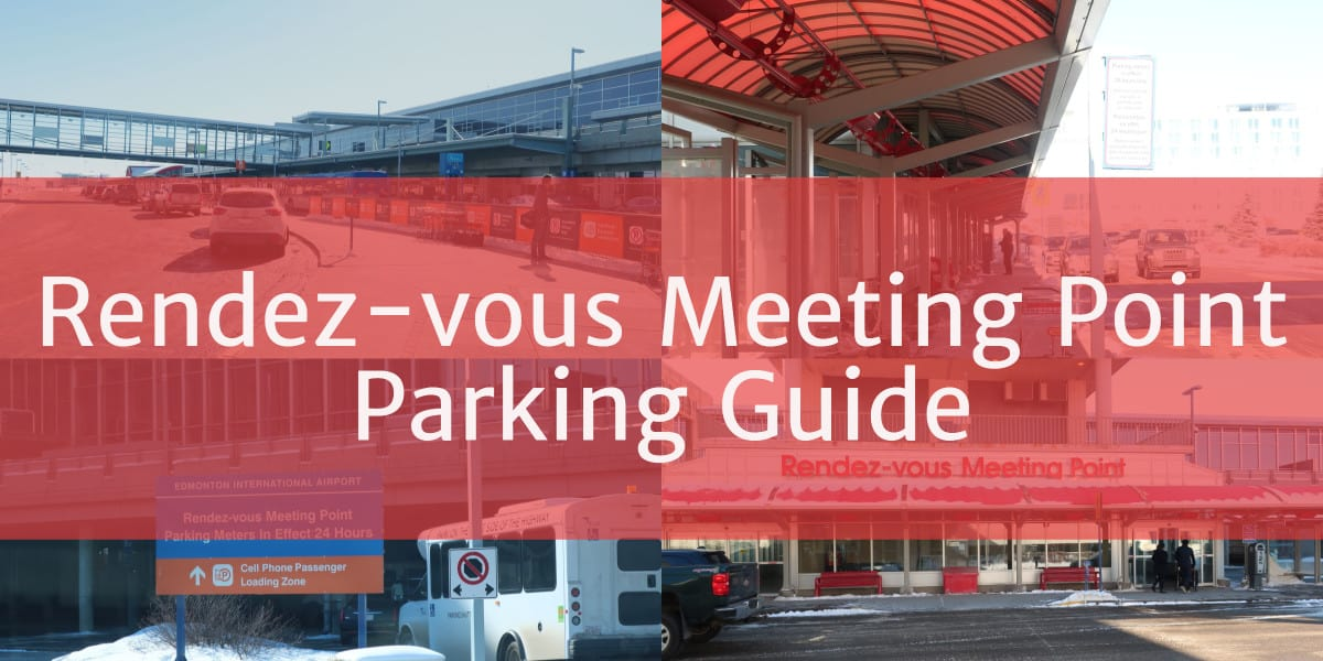 Rendez-Vous Meeting Point Parking Header Edmonton Parking Guide