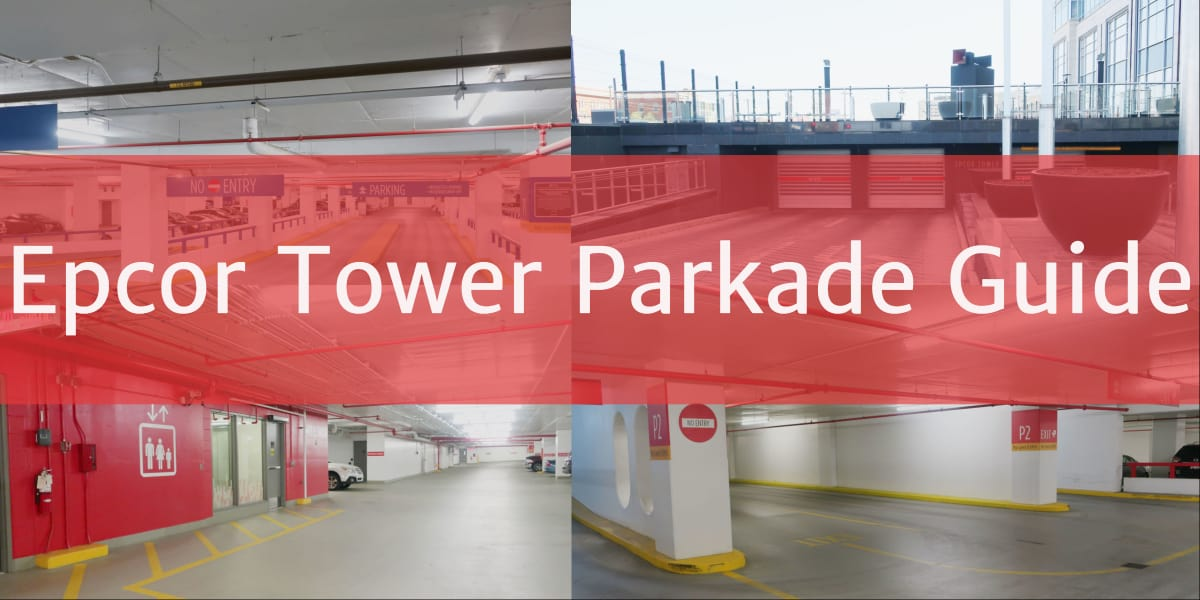 Epcor Tower Parkade Header Edmonton Parking Guide