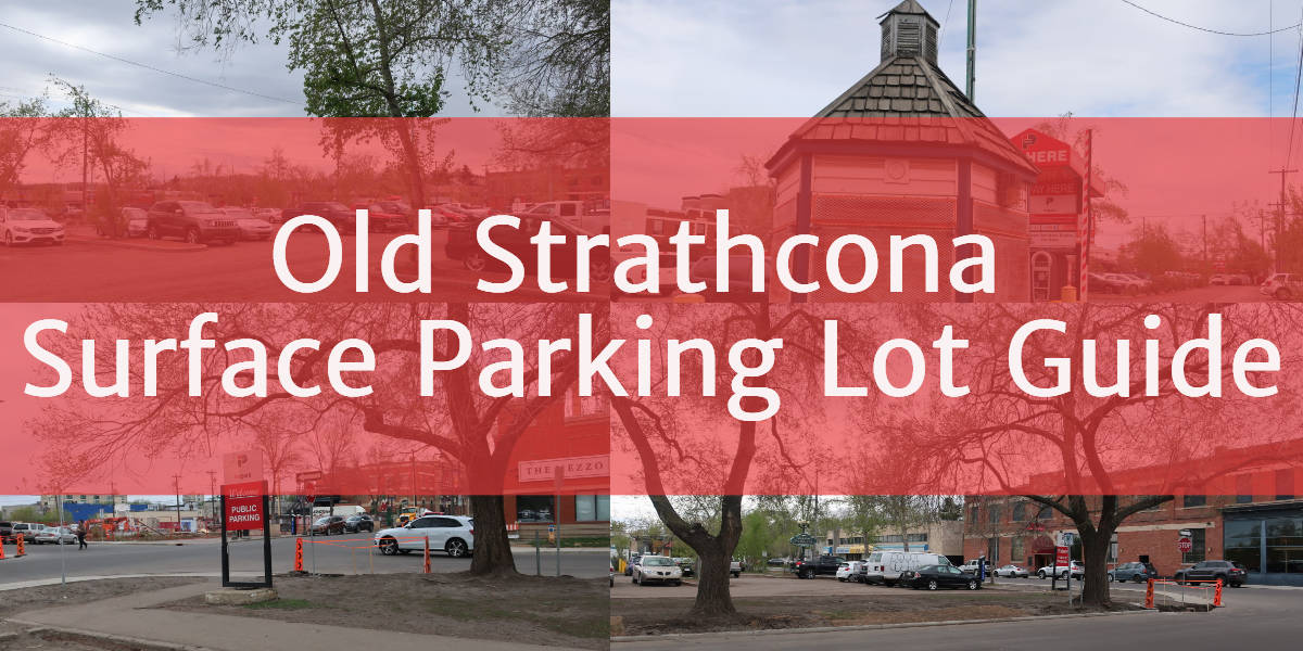 Old Strathcona Surface Parking Lot Header Edmonton Parking Guide