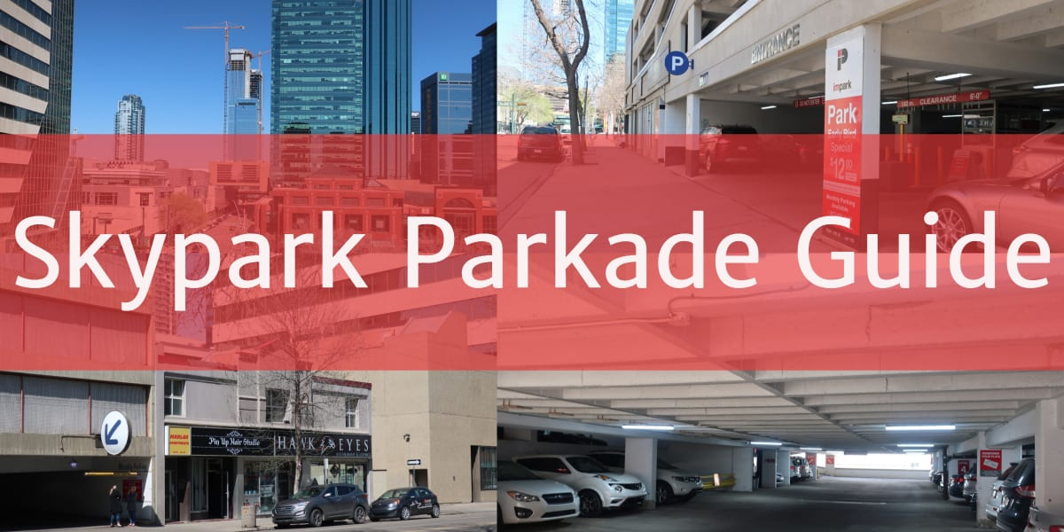 Skypark Parkade Header Edmonton Parking Guide
