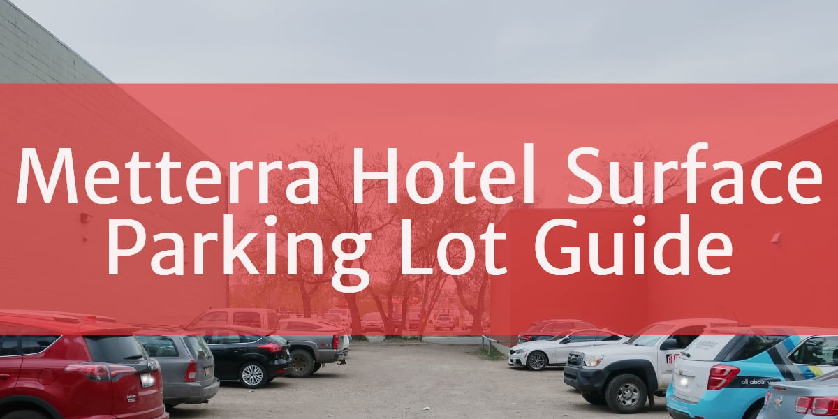 Metterra Hotel Surface Parking Lot Header Edmonton Parking Guide
