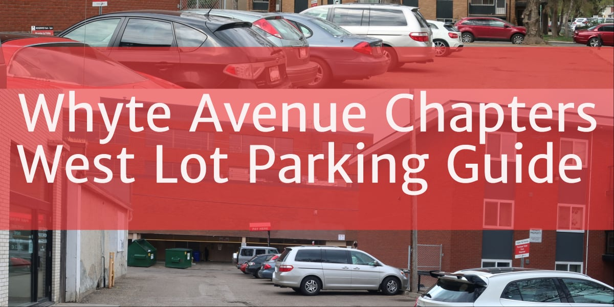Whyte Avenue Chapters West Lot Header Edmonton Parking Guide