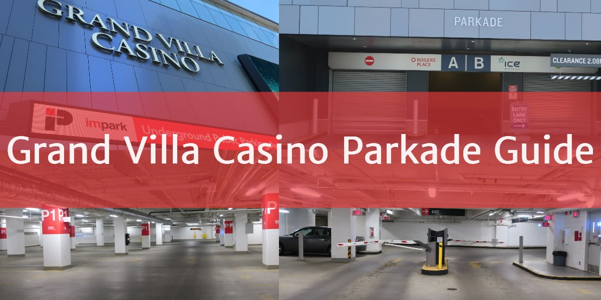 Grand Villa Casino Parkade Header Edmonton Parking Guide