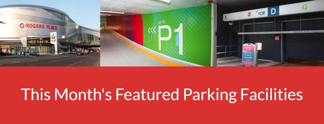 Featured Parking Facilities by Edmonton Parking Guide