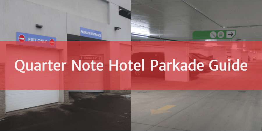 Quarter Note Hotel Parkade Guide by Edmonton Parking Guide
