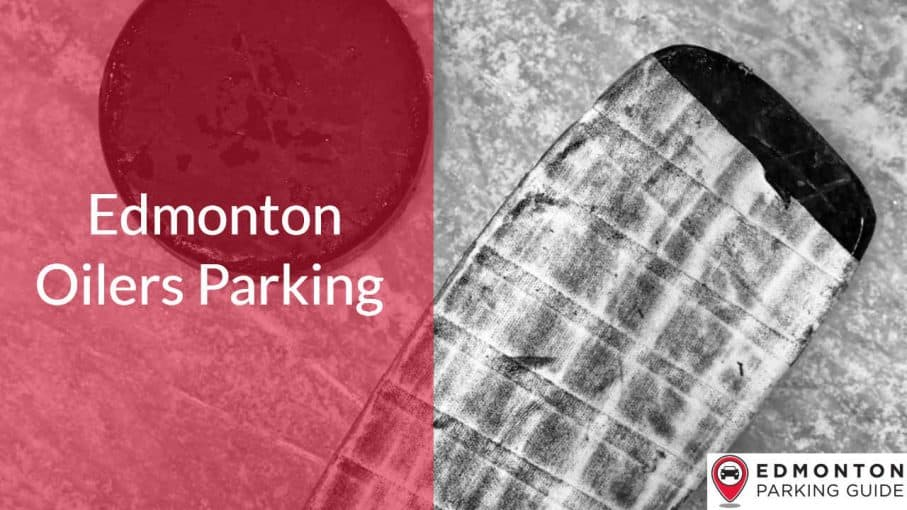 Edmonton Oilers Parking by Edmonton Parking Guide